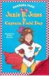 Juni B. Jones Is Captain Field Day