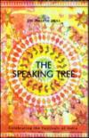 The Speaking Tree Celebrating the Festivals of India